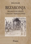Bezakonja okupacione uprave u Bosni i Hercegovini