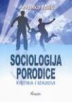 Sociologija porodice (kritika i izazovi)