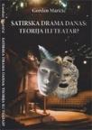 Satirska drama danas: Teorija ili teatar