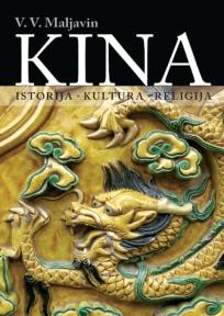 Kina: Istorija, kultura, religija
