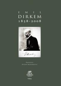 Emil Dirkem 1858-2008.(zbirka tekstova Emila Dirkema i dirkemovaca)