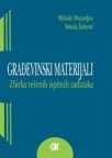 Građevinski materijali - Zbirka rešenih ispitnih zadataka