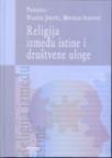 Religija između istine i društvene uloge
