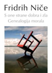 S one strane dobra i zla / Genealogija morala II izdanje