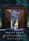 Uspon i pad Parkinsonove bolesti - IV izdanje