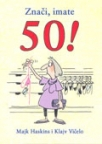 Znači, imate 50!