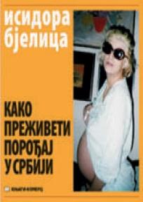 Kako preživeti porođaj u Srbiji