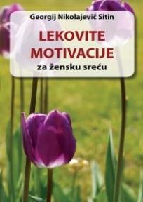 Lekovite motivacije za žensku sreću