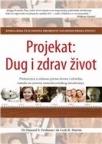 Projekat: Dug i zdrav život