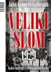 Veliki slom 1929. - kako nastaju velike svjetske krize