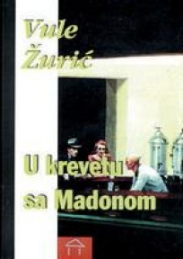 U krevetu sa Madonom