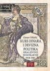 Kurs dinara i devizna politika kraljevine Jugoslavije 1918-1941.