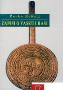Zapisi o Vasku i Haši