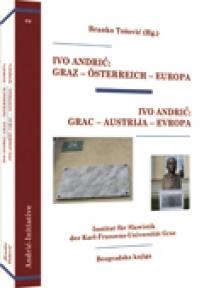 Ivo Andrić: Grac–Austrija–Evropa