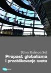 Propast globalizma i preoblikovanje sveta