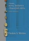 Ekonomija novca, bankarstva i finansijskih tržišta