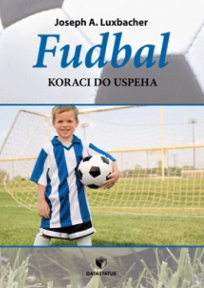 Fudbal: koraci do uspeha