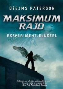 Maksimum Rajd – Eksperiment: Ejndžel