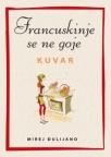 Francuskinje se ne goje - Kuvar