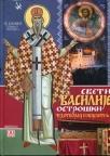 """Edicija """"Svetitelji"""" Sveti Vasilije Ostroški - čudotvorac i iscelitelj"""
