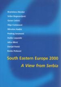 South Eastern Europe 2000  A View from Serbia