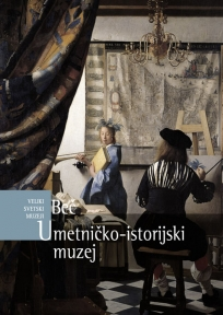 Veliki svetski muzeji - Umetničko-istorijski muzej, Beč