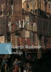 Veliki svetski muzeji - Galerija Akademije, Venecija