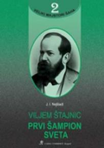Viljem Štajnic – prvi šamipn sveta VMŠ 2
