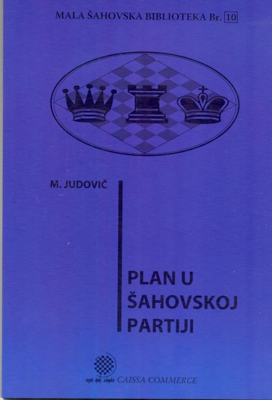Plan u šahovskoj partiji - MŠB 10