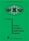 Uloga centra u šahovskoj partiji - MŠB 11