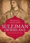 Sulejman i Rokselana – Knjiga II: Na vrhuncu