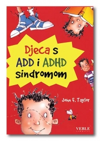Djeca s ADD i ADHD sindromom
