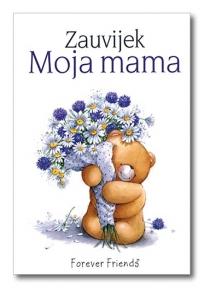 Zauvijek - Moja mama