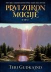 Prvi zakon magije II deo – I deo serijala Mač istine