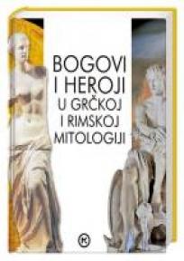 Bogovi i heroji u grčkoj i rimskoj mitologiji