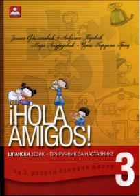 ¡Hola amigos! 3, priručnik za nastavnike