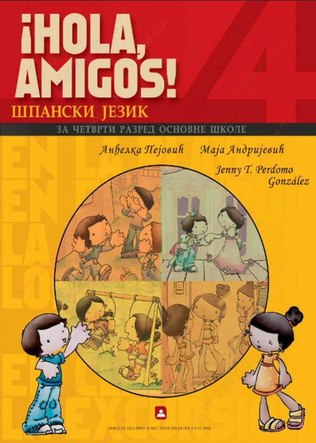 ¡Hola amigos! 4 - udžbenik
