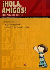 ¡Hola amigos! 4, priručnik za nastavnike