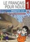 Le francais pour nous 1 - udžbenik