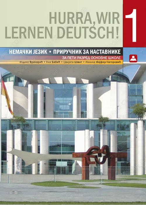 Hurra, wir lernen deutsch ! 1 - priručnik za nastavnike