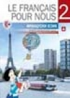 Le francais pour nous 2 - udžbenik