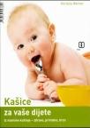 Kašice za vaše dijete