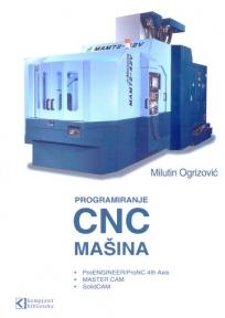 Programiranje savremenih CNC mašina sa ProENGINEER/ProNC 4th Axis • MASTER CAM • Soli