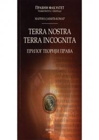 Terra nostra terra incognita - Prilog teoriji prava doc. dr Vojislav Stanimirović