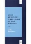 Stanje kriminaliteta u Srbiji i pravna sredstva reagovanja, 1.deo, Priredio prof. dr Đor�