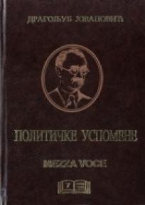 Sabrana dela u 16 knjiga, Političke uspomene, knjige 1-12