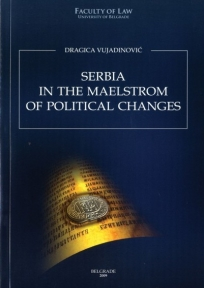Serbia in the maelstorm of political changes
