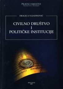 Civilno društvo i političke institucije - Srbija u vrtlogu promena