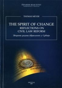 Thomas Meyer - The spirit of change, Reflections on Civil law Reform - Zbornik radova obja