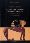 Rea Silvija i sedam rimskih kraljeva, srodstvo i vlast u ranom Rimu